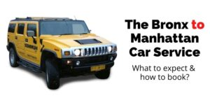 Bronx to Manhattan Car Service NYC