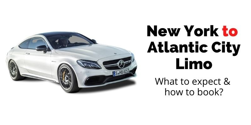 NY to Atlantic City Limousine Service